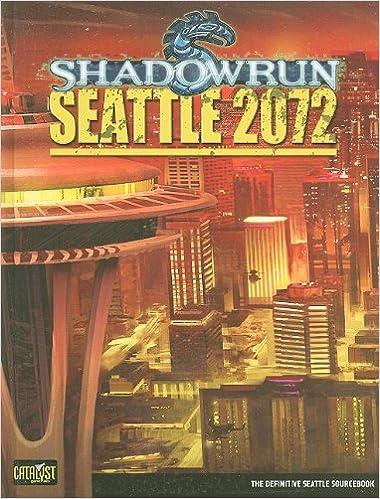 Seattle 2072 (Shadowrun (Catalyst)): Amazon.de: Steve Kenson ...