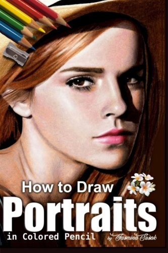 Pencil Portrait (How to Draw Portraits in Colored Pencil: Step-by-Step Drawing Tutorials)