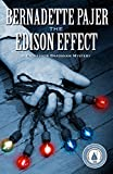 The Edison Effect, Bernadette Pajer, 1464202508