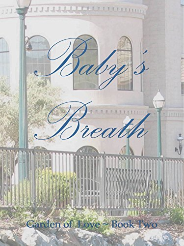 Baby's Breath (Garden of Love Book 2)