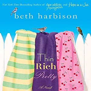 Thin, Rich, Pretty Audiobook