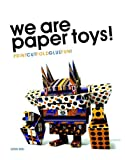 We Are Paper Toys!, Louis Bou, 0061995126