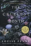 img - for The Cruelest Month: A Chief Inspector Gamache Novel book / textbook / text book
