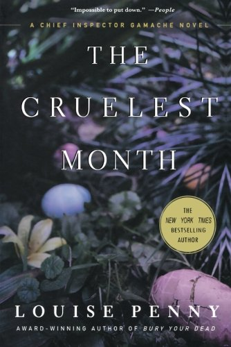 (The Cruelest Month: A Chief Inspector Gamache Novel)