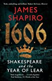 1606: Shakespeare and the Year of Lear
