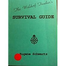 The Waldorf Teacher's Survival Guide