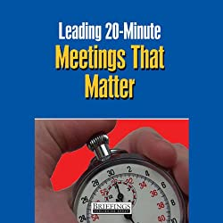 Leading 20 Minute Meetings That Matter