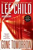 Gone Tomorrow, Lee Child, 0345541588