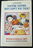 Tootsie Tanner, Why Don't You Talk?, Patricia Reilly Giff, 0385295790