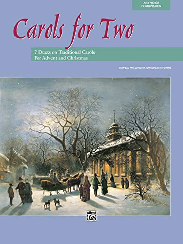 Carols for Two: 7 Duets on Traditional Carols for Advent and Christmas (For Two Series)
