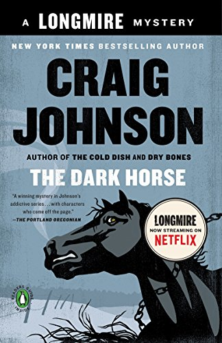 The Dark Horse: A Longmire Mystery from Penguin Books