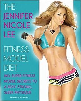 premium selection 8ba1d 579a5 The Jennifer Nicole Lee Fitness Model Diet: JNL's Super ...