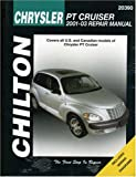 Chrysler PT Cruiser 2001-2003: Chilton's Total Car Care Repair Manuals (Chilton's Total Car Care Repair Manual)