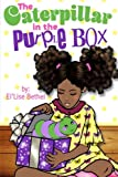 img - for The Caterpillar in the Purple Box book / textbook / text book