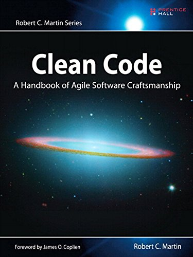 (Clean Code: A Handbook of Agile Software Craftsmanship (Robert C. Martin Series))