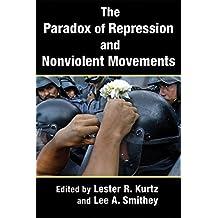 The Paradox of Repression and Nonviolent Movements