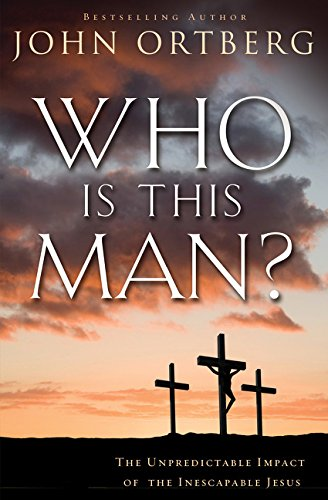 - Who Is This Man?: The Unpredictable Impact of the Inescapable Jesus