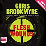 Flesh Wounds | Chris Brookmyre