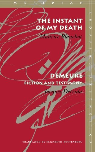 The Instant of My Death / Demeure: Fiction and Testimony...