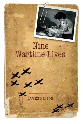 Nine Wartime Lives