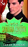 Defying the Prince (Mills & Boon Special Releases) (The Santina Crown, Book 5) (Mills & Boon - The Santina Crown)