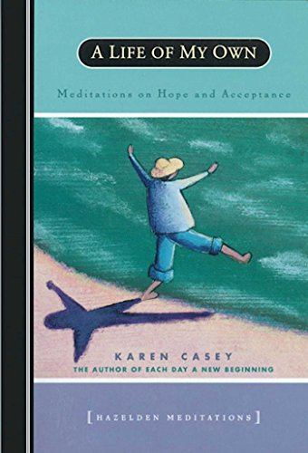 A Life of My Own: Meditations on Hope and Acceptance by Brand: Hazelden