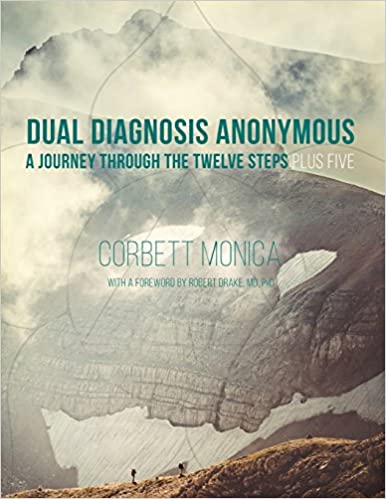 Dual Diagnosis Anonymous A Journey Through The Twelve Steps