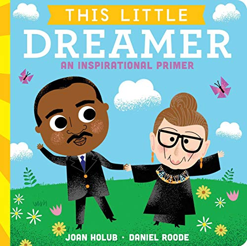This Little Dreamer: An Inspirational Primer (Martin Luther King Jr Father And Mother)