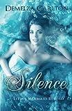Silence: Little Mermaid Retold (Romance a Medieval Fairytale) (Volume 5)
