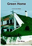 img - for Green Home: Love to Live in Nature book / textbook / text book