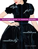 Designer's Guide to Fashion Apparel 1st Edition