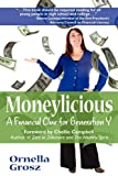 Moneylicious: Cure Post-college Depression by Learning how to Manage your Money