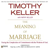 Bargain Audio Book - The Meaning of Marriage  Facing the Compl