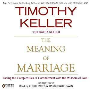 The Meaning of Marriage Hörbuch