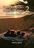 eBook Pequenas Lições Grandes Valores 2: Baseado na Ética dos Paisnull