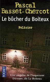 Le bûcher du boiteux, Basset-Chercot, Pascal