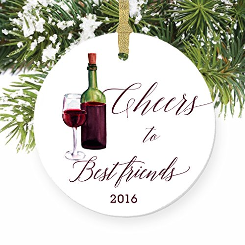 Cheers to Best Friends Ornament, Wine Porcelain Ceramic Ornament, Best Friends 2016 Ornament, 3