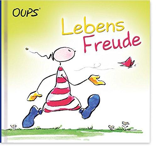 LebensFreude: Oups Minibuch Gebundenes Buch – 1. August 2017 Kurt Hörtenhuber Conny Wolf werteArt Verlag 3900244219