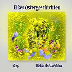 Elkes Ostergeschichten