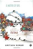 A Matter of Rats: A Short Biography of Patna