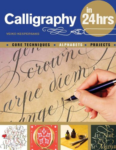 Calligraphy in 24 Hours pdf epub