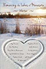 Romancing the Lakes of Minnesota ~ Winter (Volume 3) Paperback