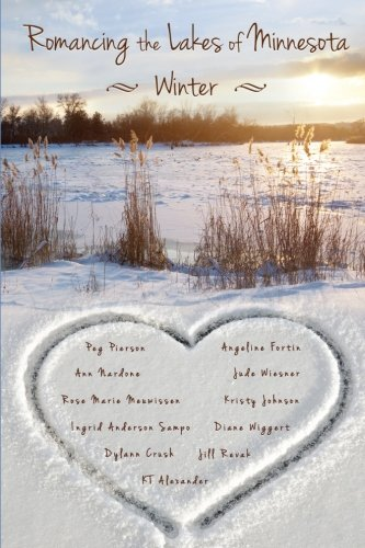 Romancing the Lakes of Minnesota ~ Winter (Volume 3)