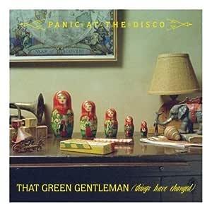 That Green Gentleman Pt. 1