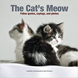 Book The Cat's Meow: Feline quotes, sayings, and photos