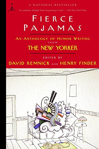 Fierce Pajamas: An Anthology of Humor Writing from The New Yorker (Modern Library (Paperback))