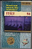 Fielding's Italy, 1994, Lynn V. Foster and Lawrence Foster, 1569520151