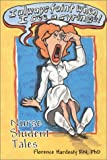 img - for I Always Faint When I See a Syringe: Nurse Student Tales by Florence Hardesty (1996-07-27) book / textbook / text book