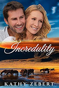 Incredulity (Romancing Justice Book 1) by [Zebert, Kathy]