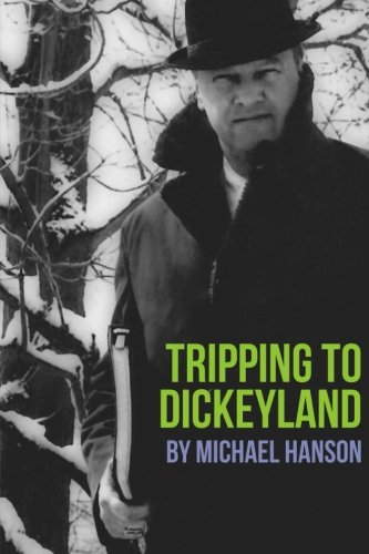 Tripping to Dickeyland